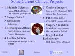 some current clinical projects