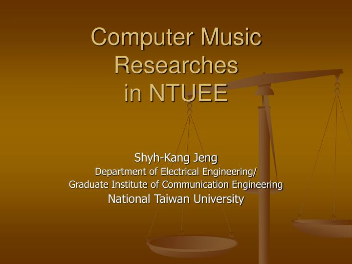 computer music researches in ntuee n.