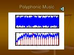 polyphonic music