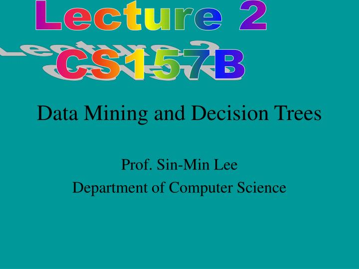 data mining and decision trees n.