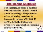 the income multiplier4