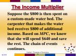 the income multiplier5
