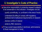 3 investigator s code of practice