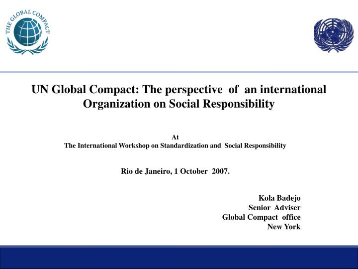 un global compact the perspective of an international organization on social responsibility n.
