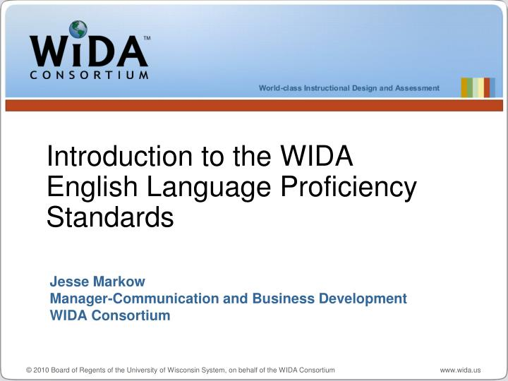 jesse markow manager communication and business development wida consortium n.