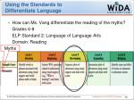 using the standards to differentiate language1