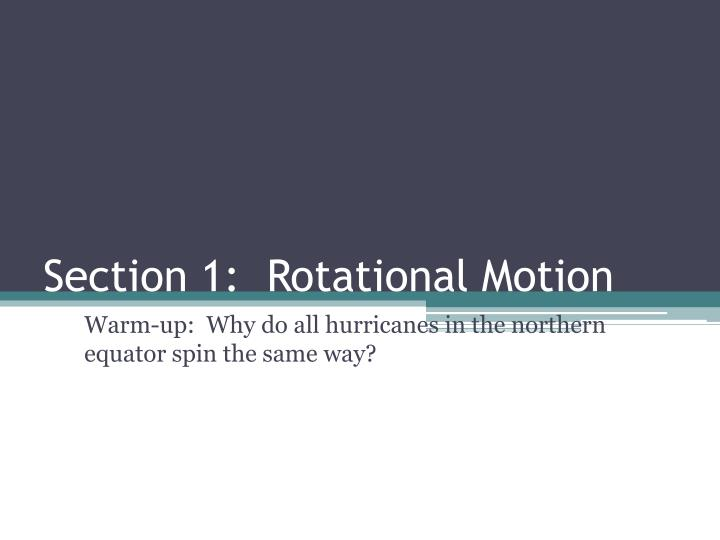 section 1 rotational motion n.
