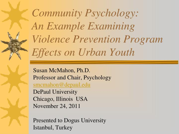 community psychology an example examining violence prevention program effects on urban youth n.
