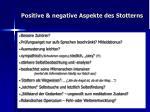 positive negative aspekte des stotterns1
