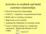activities to establish and build customer relationships