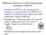 differences between several related groups friedman s anova