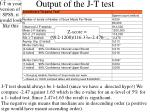 output of the j t test