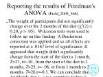 reporting the results of friedman s anova field 2005 566