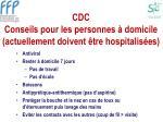 cdc conseils pour les personnes domicile actuellement doivent tre hospitalis es