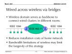 wired across wireless via bridges