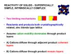 reactivity of solids superficially simple intrinsically complex1