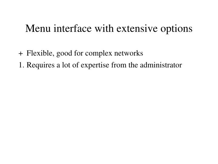 Menu interface with extensive options