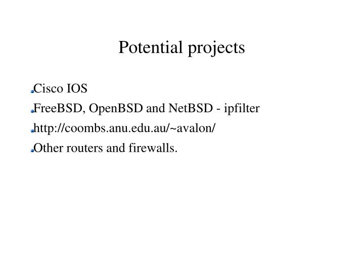 Potential projects