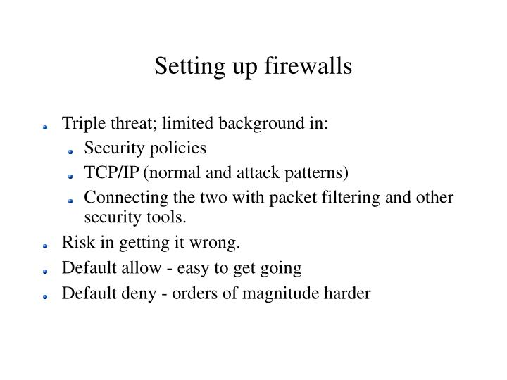 Setting up firewalls