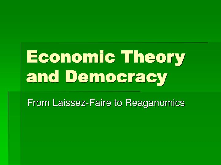 economic theory and democracy n.