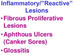 inflammatory reactive lesions