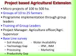 project based agricultural extension