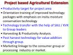 project based agricultural extension1