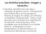 los s mbolos populares imagen y narraci n