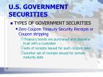 u s government securities4