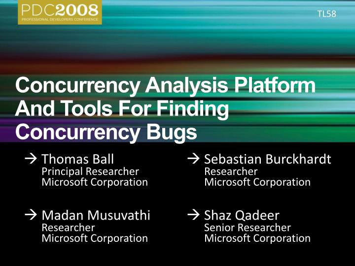 concurrency analysis platform and tools for finding c o ncurrency bugs n.