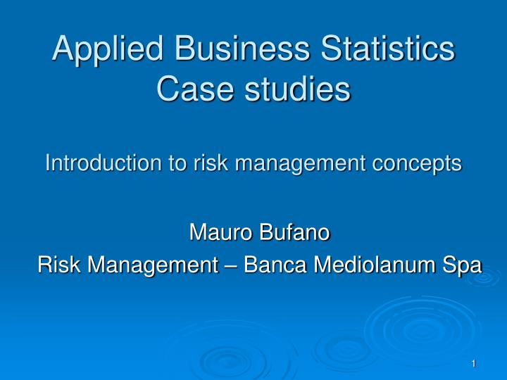 applied business statistics case studies introduction to risk management concepts n.