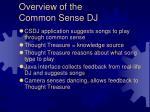 overview of the common sense dj