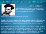 el modelo historicista de paul goodman