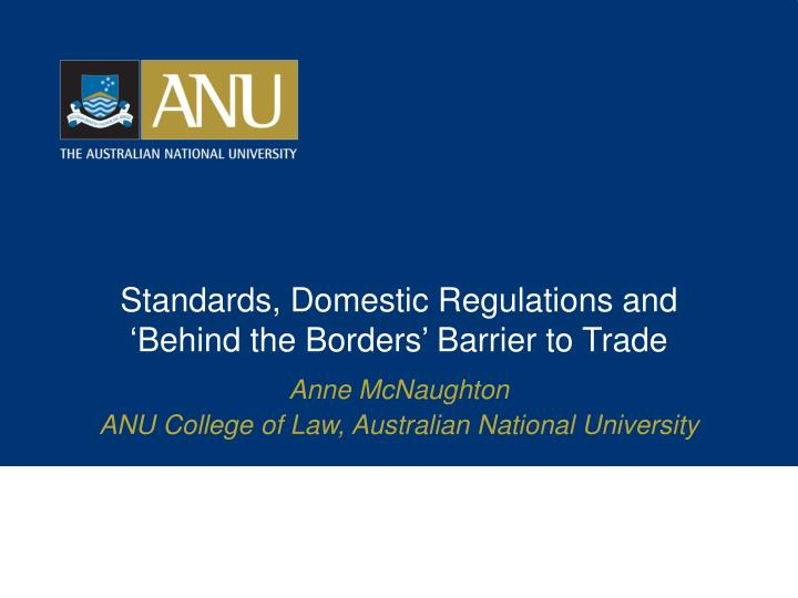 standards domestic regulations and behind the borders barrier to trade n.