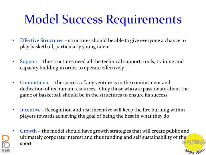 Model Success Requirements