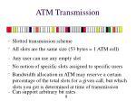 atm transmission