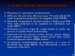 6 agriculture mechanization