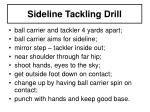 sideline tackling drill