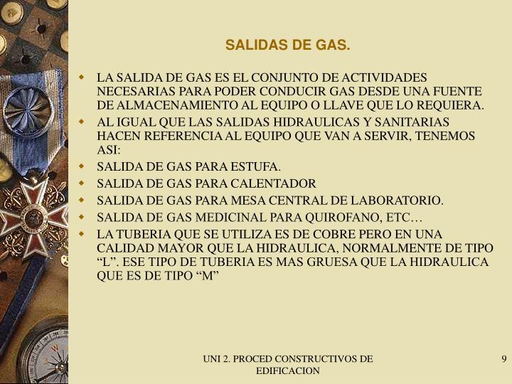 SALIDAS DE GAS.