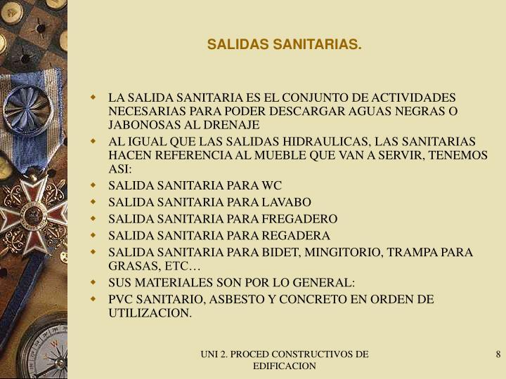 SALIDAS SANITARIAS.