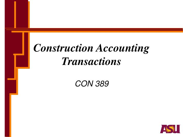 construction accounting transactions n.