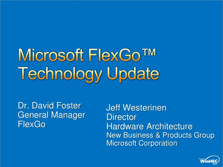 Microsoft flexgo technology update
