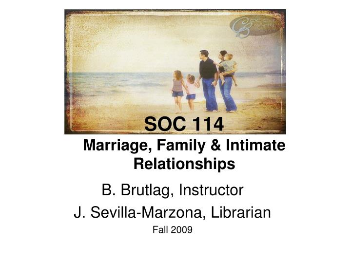 soc 114 marriage family intimate relationships n.