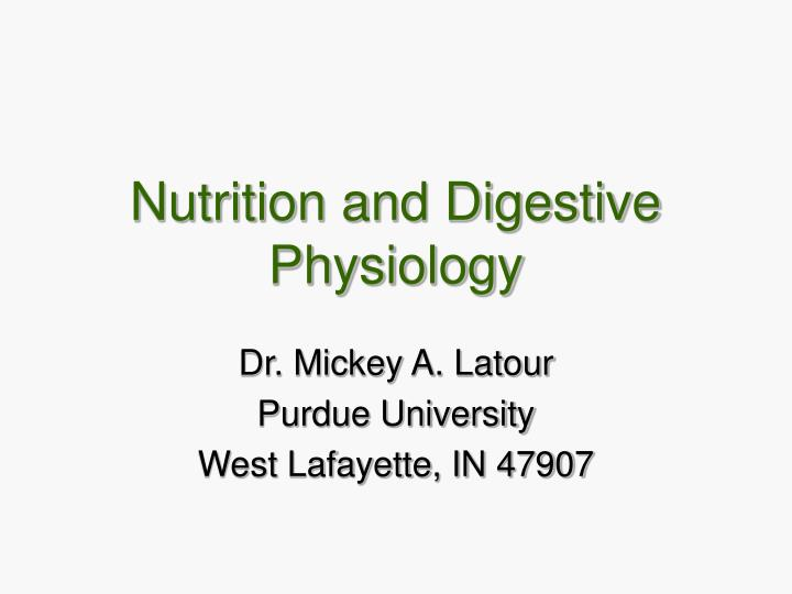 nutrition and digestive physiology n.