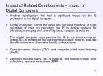 impact of related developments impact of digital computers