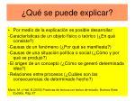 qu se puede explicar