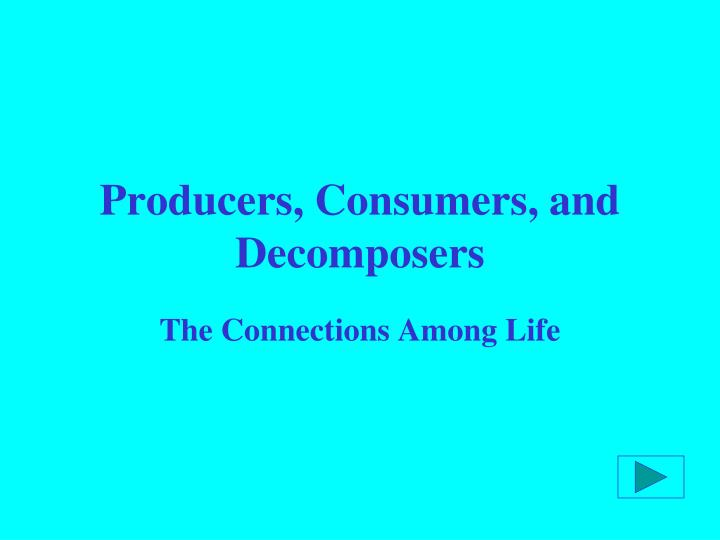 producers consumers and decomposers n.