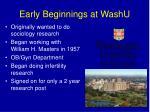 early beginnings at washu
