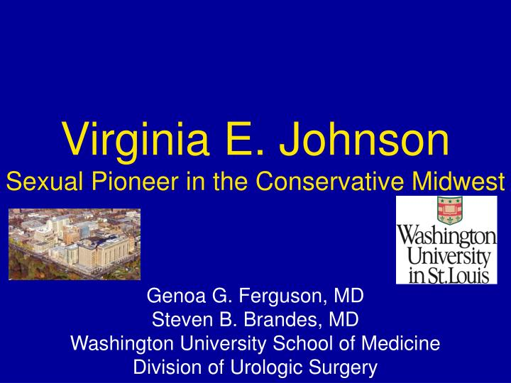 virginia e johnson sexual pioneer in the conservative midwest n.