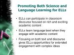 p romoting both s cience and language l earning for ells